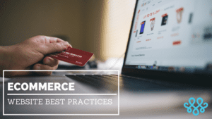 Ecommerce Website Best Practices