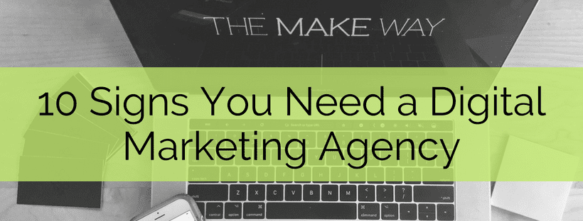 10 signs you need marketing