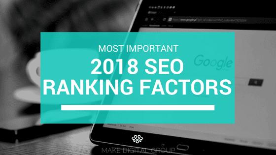 2018 SEO Ranking Factors_MAKE