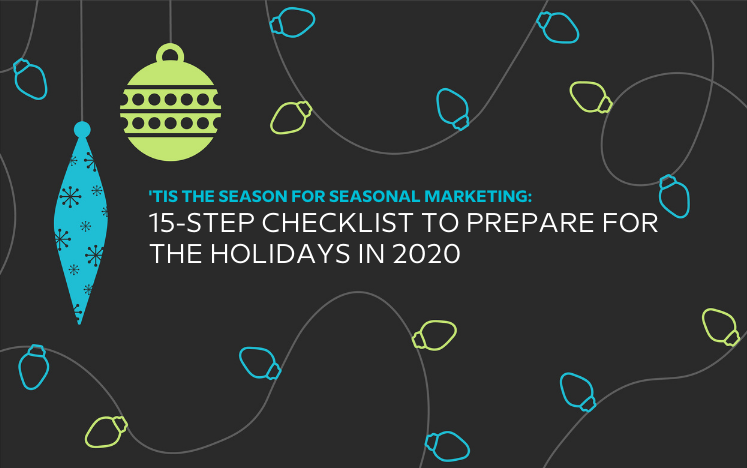 Tis the Season for Seasonal Marketing checklist