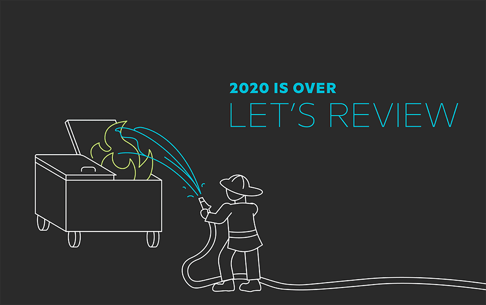 Year in Review: What We Created & Learned in 2020 1