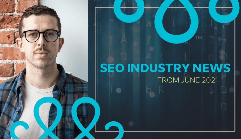 SEO industry news
